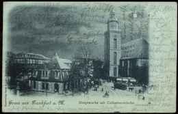 """FRANKFURT 1901 !! Mondschein-AK """" Hauptwache Mit Catharinenkirche """" Bedarf Mit Germania > Bad Wildungen - Frankfurt A. Main"""