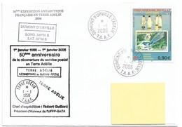 8 - TAAF- 430 Sur Pli Du 1.1.2006 DUMONT D'URVILLE - 50ème Anniversaire De La Réouverture Du Service Postal TERRE ADELIE - Lettres & Documents