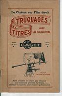Brochure CINEMA Sur Film étroit Truquages Avec Accessoires CACET - Audio-Visual
