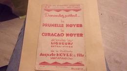 Buvard Prunelle Noyer, Liqueur Extra Fine. Saint-Amand (Cher) AUGUSTE NOYER  CURACAO PRUNELLE  DISTILLERIE - Liquor & Beer
