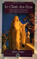 Le Chant Des Fées Dédicacé Par Sylvie Folmer (ISBN 9782843625183) - Livres, BD, Revues