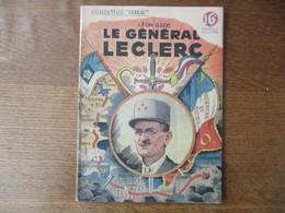 "LE GENERAL LECLERC  LEON GROC COLLECTION ""PATRIE"" N° 56 MARS 1948 24 PAGES - History"