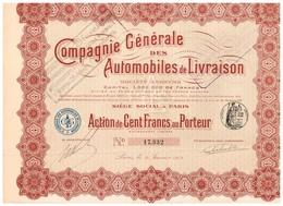 Titre Ancien - Compagnie Générale Des Automobiles De Livraison - Société Anonyme - Titre De 1913 - Automobile