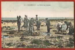 CPA 14 -VILLERVILLE  -La Pêche Aux Moules - Voyagée 1908- Scans Recto Verso- Paypal Sans Frais - Villerville
