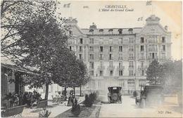 CHANTILLY : L'HOTEL DU GRAND CONDE - Chantilly