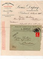 Bordeaux (33 Gironde) Facture LOUIS DUPUY  Bois Du Nord 1908 DANS SON ENVELOPPE D'ENVOI (PPP21850) - Agriculture