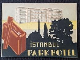 """ETIQUETTE Pour BAGAGES - HÔTEL De LUXE """"PARK HOTEL"""" - ISTANBUL  ... - Autres"""