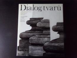 Dialog Tvaru Par Prahy, Uher, Pavlik, 1974 Tchèque Et Anglais - Livres, BD, Revues