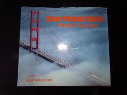 San Francisco From The Air Par Harris, 1986, 88 Pages ( Jaquette Abîmée ) - Photographie