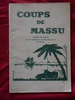 COUPS DE MASSU   INDOCHINE BULLETIN DE LIAISON DU GROUPEMENT DE MARCHE  DE LA 2 E D B  D.B   2 ME HANOI 1946 - Histoire