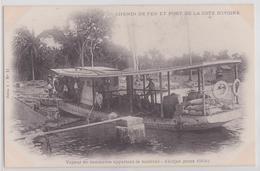 ABIDJAN - Chemin De Fer Et Port De La Côte-d'Ivoire - Vapeur De Commerce Apportant Le Matériel Mars 1904 - Ivory Coast