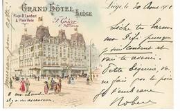 Belgique LIEGE Grand Hôtel Place St Lambert Et Place Verte 1901   ....G - Liège