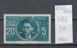 20K1052 / 1940 - Michel Nr. 681 ( ** )  Airmail - Joining The Axis Powers , Corneliu Zelea Codreanu , Romania Rumanien - Nuovi