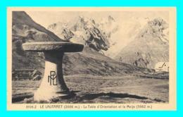 A822 / 043 05 - LE LAUTARET Table D'Orientation Et La Meije - Francia