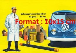 Reproduction D'une Photographie Ancienned'une Publicité Pour Volkswagen Commercials Delivers The Goods De 1960 - Repro's