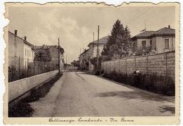 BELLINZAGO LOMBARDO - VIA ROMA - MILANO - 1945 - Vedi Retro - Milano (Milan)