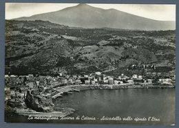 °°° Cartolina - La Meravigliosa Riviera Di Catania Acicastello Sullo Sfondo L'etna Viaggiata In Busta °°° - Catania