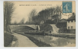 MITRY MORY - Le Pont Sur Le Canal (péniche ) - Mitry Mory