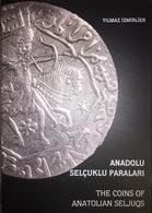 The Coins Of Anatolian Seljuqs Anadolu Selcuklu Paralari Turkey - Livres & Logiciels
