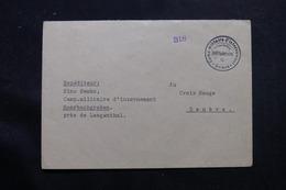 SUISSE - Enveloppe Du Camp D'Internement De Rohrbachgraben Pour Genève  - L 55797 - Marcofilie