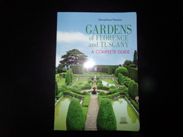 Gardens Of Florence And Tuscany A Complete Guide Par Pozzana, 2001, 189 Pages - Books, Magazines, Comics