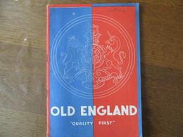 "OLD ENGLAND ""QUALITY FIRST"" CATALOGUE 50 PAGES - Publicités"