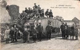 80 - Epehy - Tank Offert Par L'Armée Anglaise (top Animation Postée 1922) (RARE) - France