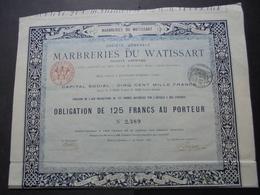 FRANCE - 59 - WATISSART-JEUMONT, 1882 - MARBRERIES DU WATISSART - OBLIGATION DE 125 FRS - Actions & Titres