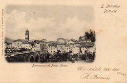 CARTOLINA DI S. MARCELLO PISTOIESE PANORAMA COL PONTE NUOVO INIZI 900 VIAGGIATA 1904 - Italia