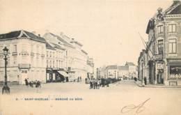 Saint-Nicolas - Marché Au Bois - Sint-Niklaas