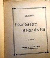 1949-50Trésor Des Fèves Et Fleur Des PoisCH.Nodier.sér5° -libr.M.Dervaux +Histoire Du Chien De Brisquet–Desclée - Romantique