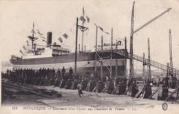 CPA 59 DUNKERQUE Lancement D'un Vapeur Aux Chantier De France - Dunkerque
