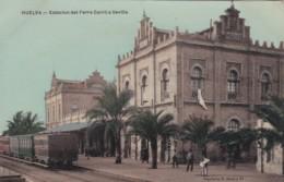 HUELVA - ESTACION DEL FERRO CARRIL  SEVILLA - Huelva