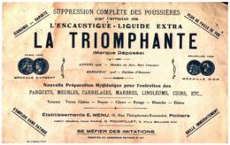"""E LT/Buvard Encaustique """"La Triomphante """" (Format 25 X 15) (N= 1) - Buvards, Protège-cahiers Illustrés"""