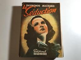 LA SEDUCTION - 1951 - Raymonde Machard - Aventura
