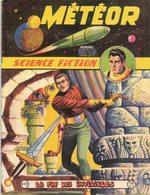METEOR N° 89 MENSUEL PUBLICATION ARTIMA SEPTEMBRE 1960 LA FIN DES INVINCIBLES - AVENTURE SCIENCE FICTION GALAXIE - Meteor