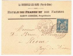 LA BOURBOULE P D D Lettre Entête HOTELS DE FRANCE Et DES NATIONS 15c Sage Yv 90 Ob 1900 T 84 Verso Arrivée Clermont Riom - 1898-1900 Sage (Type III)