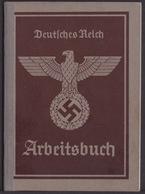 Deutsches Reich Arbeitsbuch / Zustand Siehe Bilder    ( E 994 ) - Documents