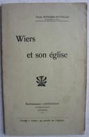 Livre WIERS Et Son église 1910 Région Péruwelz Audemez Hainaut - Culture