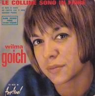 WILMA GOICH - EP - 45T - Disque Vinyle - La Colline Sono In Fiore - 1435 - Discos De Vinilo
