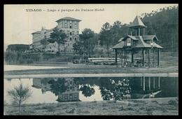 VIDAGO - HOTEIS E RESTAURANTES - Lago E Parque Do Palace Hotel.( Ed. Germano A. Costa)  Carte Postale - Vila Real