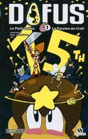 Dofus Volume Double T1 édition Spéciale 15 Ans Ankama - Tot, Ancestral Z, Mojo, Crounchann - Ankama - Autres Mangas