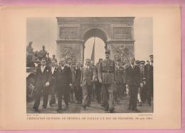 GRAVURE H P F : LIBERATION DE PARIS LE GENERAL DE GAULLE A L'ARC DE TRIOMPHE 26 AOÛT 1944 - CLICHE DOISNEAU - Historical Documents