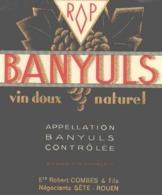ETIQUETTE - ALCOOL - VIN - DOUX NATUREL - BANYULS - ETS ROBERT SETE ET ROUEN - Vin De Pays D'Oc