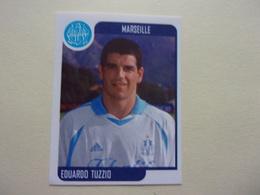 PANINI Foot 2002 N°183 Olympique De Marseille Eduardo Tuzzio OM - Edition Française