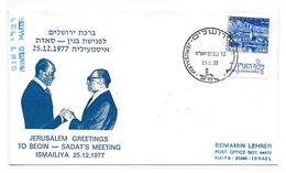 ISRAEL COVER . VISIT OF PRESIDENT ANWAR SADAT 1977 #I63. - Israele