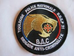 ECUSSON POLICE NATIONALE DDSP 31 LA BAC DE TOULOUSE SUR VELCROS ETAT EXCELLENT - Police & Gendarmerie