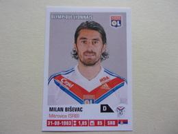 PANINI Foot 2013-14 N°173 OLYMPIQUE LYONNAIS  OL Milan Bisevac Lyon - Französische Ausgabe
