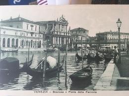 VENEZIA..........Stazione E Ponte Della Ferrovia - Venezia
