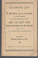 ALGEMEENE LIJST DER PASTOORS VAN 1802 TOT 1930 DEKENIJEN ROESELARE EN TIELT LESCOUHIER ALLE PAROCHIES ZIE SCAN 2 - Books, Magazines, Comics